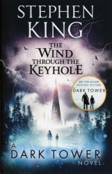 The Dark Tower 4-5: The Wind through the Keyhole - Stephen King