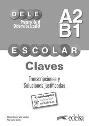 DELE Escolar A2-B1 Claves + 2 CD Audio / Брошура з відповідями