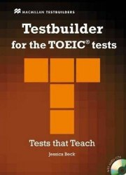Testbuilder for the TOEIC Tests with key and Audio CDs