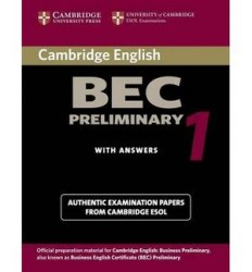 Cambridge BEC 1 Preliminary Student's Book with answers and Audio CD / Підручник для учня