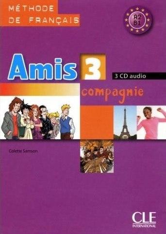Amis et compagnie 3 — 3 CD audio / Аудіо диск