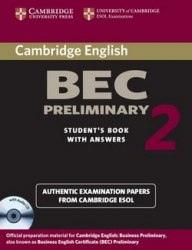 Cambridge BEC 2 Preliminary Student's Book with answers and Audio CD / Підручник для учня