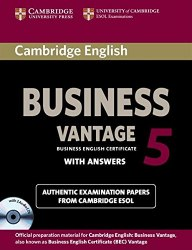 Cambridge English Business 5 Vantage Authentic Examination Papers from Cambridge ESOL with answers and Audio CDs
