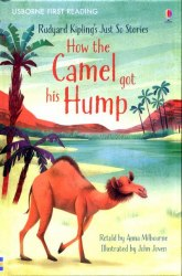 Usborne First Reading 1 How the Camel Got His Hump
