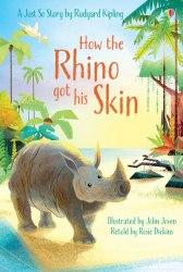Usborne First Reading 1 How the Rhino Got His Skin