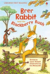 Usborne First Reading 2 Brer Rabbit and the Blackberry Bush