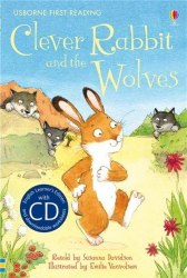 Usborne First Reading 2 Clever Rabbit and the Wolves + CD