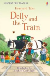 Usborne First Reading 2 Farmyard Tales Dolly and the Train
