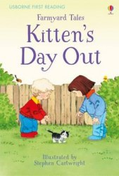Usborne First Reading 2 Farmyard Tales Kitten's Day Out