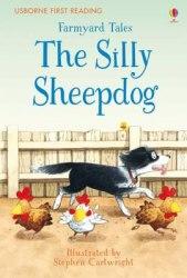 Usborne First Reading 2 Farmyard Tales The Silly Sheepdog