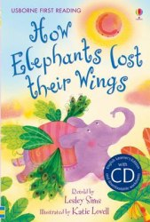 Usborne First Reading 2 How Elephants Lost their Wings + CD