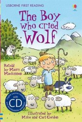 Usborne First Reading 3 The Boy who cried Wolf + CD
