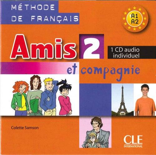 Amis et compagnie 2 CD audio individuel / Аудіо диск