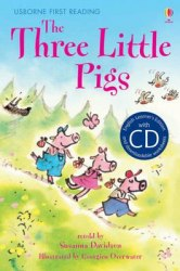 Usborne First Reading 3 The Three Little Pigs + CD