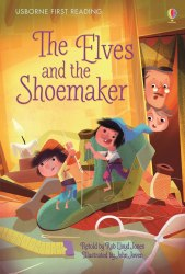 Usborne First Reading 4 The Elves and the Shoemaker