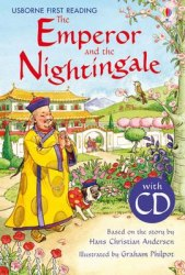 Usborne First Reading 4 The Emperor and the Nightingale + CD