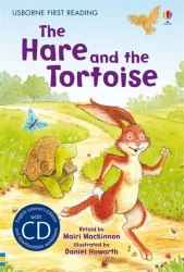Usborne First Reading 4 The Hare and the Tortoise + CD