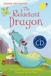 Usborne First Reading 4 The Reluctant Dragon + CD