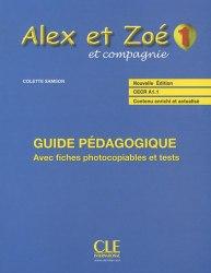 Alex et Zoé Nouvelle Édition 1 Guide Pédagogique avec fishes photocobiables et tests / Підручник для вчителя