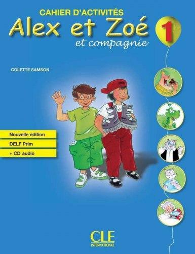Alex et Zoé Nouvelle Édition 1 Cahier d'activités avec DELF Prim CD audio / Робочий зошит