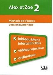 Alex et Zoé Nouvelle Édition 2 Version Numérique / Ресурси для інтерактивної дошки