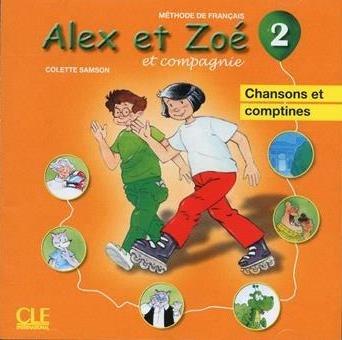 Alex et Zoé Nouvelle Édition 2 CD audio individuel (chansons et comptines) / Аудіо диск