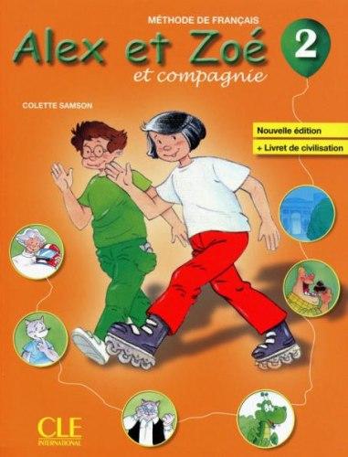 Alex et Zoé Nouvelle Édition 2 Méthode de Français — Livre de l'élève avec Livret de Civilisation avec CD-ROM / Підручник для учня