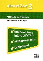 Alex et Zoé Nouvelle Édition 3 Version Numérique / Ресурси для інтерактивної дошки