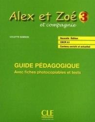 Alex et Zoé Nouvelle Édition 3 Guide Pédagogique avec fishes photocobiables et tests / Підручник для вчителя