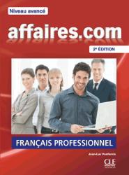 Affaires.com (2e Édition) Avancé Livre de l'élève / Підручник для учня