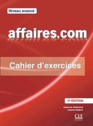 Affaires.com (2e Édition) Avancé Cahier d'exercices / Робочий зошит
