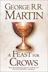 A Song of Ice and Fire Book 4: A Feast for Crows
