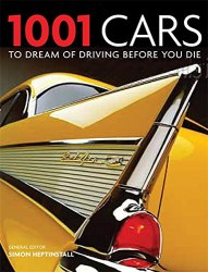 1001 Cars to Dream of Driving Before You Die / 2012