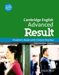 Cambridge English: Advanced Result Student's Book with Online Practice / Підручник для учня