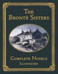 Bronte Sisters: Complete Novels