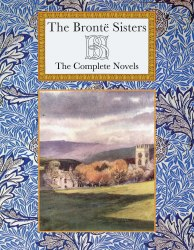 The Bronte Sisters: The Complete Novels