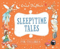 Bedtime Tales: Sleepytime Tales for Children