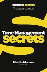 Business Secrets: Time Management Secrets