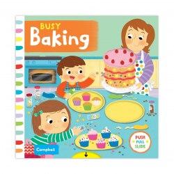 Busy: Baking / Книга з рухаючими елементами