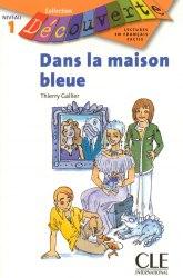 Collection Decouverte 1: Dans la maisons bleue