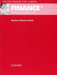 Oxford English for Careers: Finance 1 Teacher's Resource Book Oxford University Press