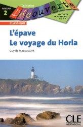Collection Decouverte 2: L'epave • Le voyage du Horla