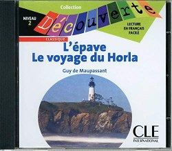 Collection Decouverte 2: L'epave • Le voyage du Horla Audio CD / Аудіо диск