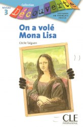 Collection Decouverte 3: On a vole Mona Lisae