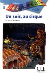 Collection Decouverte 3: Un soir au cirque