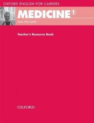 Oxford English for Careers: Medicine 1 Teacher's Resource Book / Ресурси для вчителя