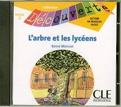 Collection Decouverte 5: L'arbre et les lyceens Audio CD / Аудіо диск