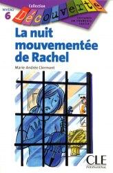 Collection Decouverte 6: La nuit mouventee de Rachel