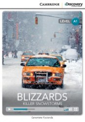 Cambridge Discovery Interactive Readers A1: Blizzards: Killer Snowstorms (Book with Online Access)