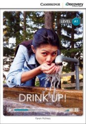 Cambridge Discovery Interactive Readers A1: Drink Up! (Book with Online Access)